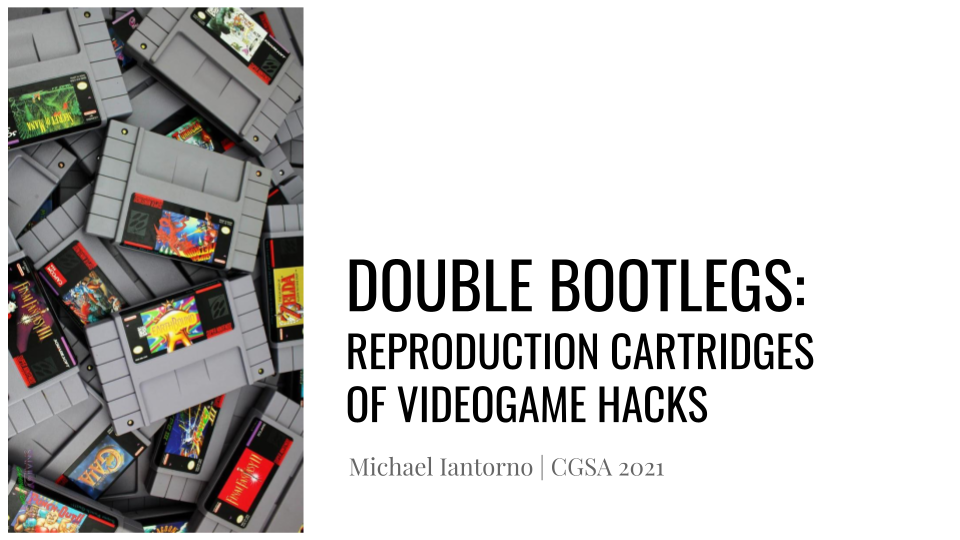 """An introductory slide titled """"double bootlegs: reproduction cartridges of videogame hacks"""""""